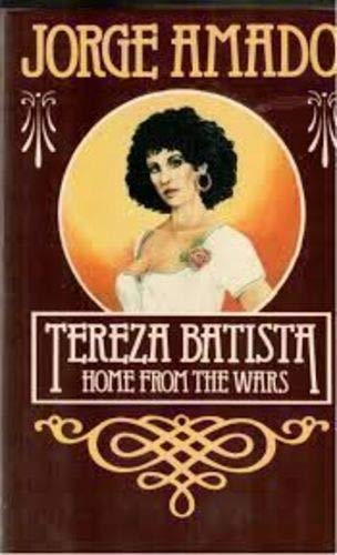Tereza Batista: Home from the Wars