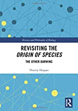 Revisiting the Origin of Species: The Other Darwins (History and Philosophy of Biology)