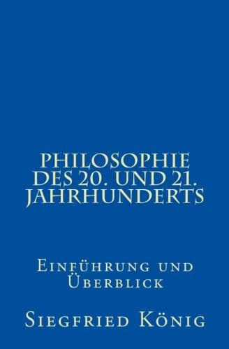 Philosophie des 20. und 21. Jahrhunderts (German Edition)