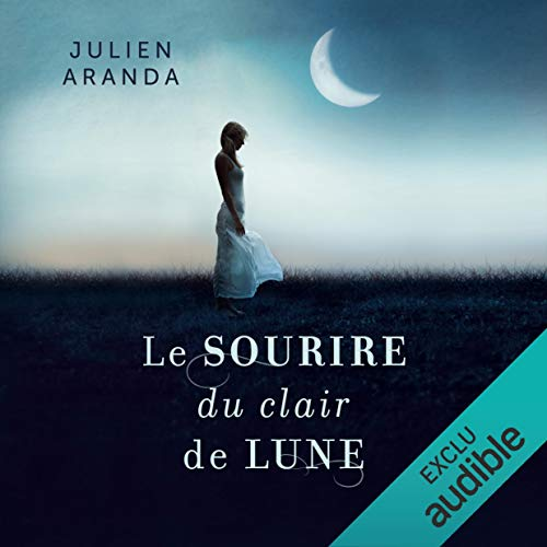 Le sourire du clair de lune audiobook cover art