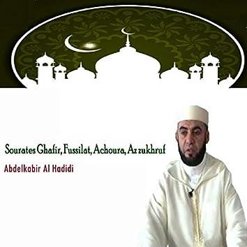 Sourates Ghafir, Fussilat, Achoura, Az zukhruf (Quran)