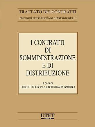I contratti di somministrazione e di distribuzione