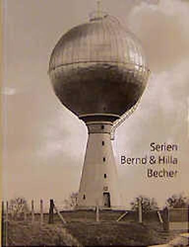 Bernd und Hilla Becher: Serien. Dt. /Ital.