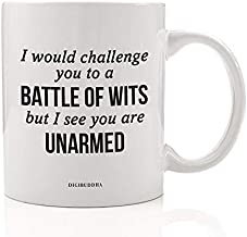 Witty Shakespeare Quote Coffee Mug Gift Idea Ultimate Sarcasm to Battle Dim Witted People Great Present for Sarcastic Bril...