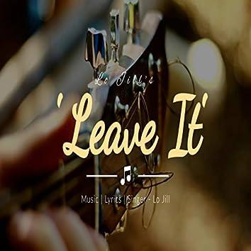 Leave It