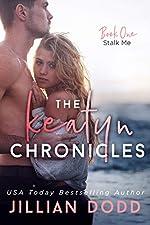 Stalk Me (The Keatyn Chronicles series Book 1)