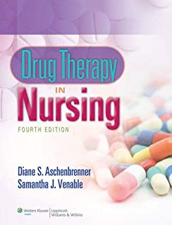 Drug Therapy in Nursing, Fourth Edition