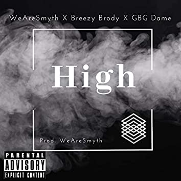 High (feat. Breezy Brody & Gbg Dame)
