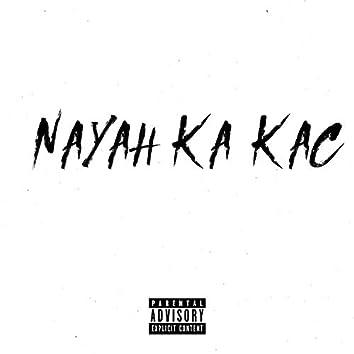 Nayah Ka Kac (feat. Rocky, Jabz & Alert)