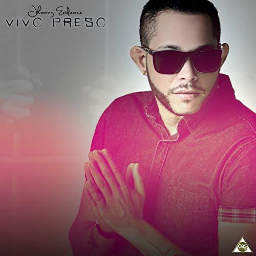 Vivo Preso - Jhonny Evidence