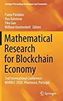 Mathematical Research for Blockchain Economy: 2nd International Conference MARBLE 2020, Vilamoura, Portugal (Springer Proceedings in Business and Economics)