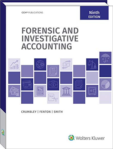 Compare Textbook Prices for Forensic and Investigative Accounting 9 Edition ISBN 9780808053224 by D. Larry Crumbley,Edmund D. Fenton,G. Stevenson Smith,Lester E. Heitger