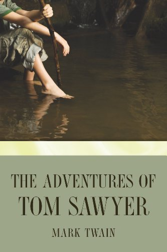 The Adventures of Tom Sawyer (Tom Sawyer & Huckleberry Finn Series Book 1) (English Edition)