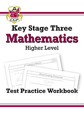 KS3 Maths Test Practice Workbook - Higher (CGP KS3 Maths) by Coordination Group Publications Ltd (CGP)