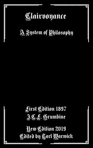 Clairvoyance: A System of Philosophy
