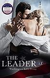 The Leader o.t.f.w. (of the free world): Washington Love-Story