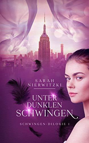 Unter dunklen Schwingen: Romantasy Liebesroman (Schwingen-Dilogie 1)