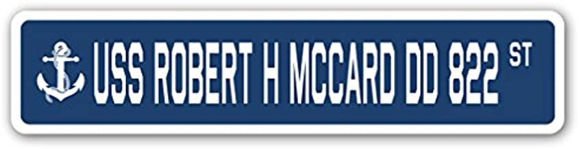 USS Robert H MCCARD DD 822 Street Sign us Navy Ship Veteran Sailor Gift