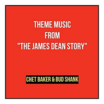 """Theme Music from """"The James Dean Story"""""""