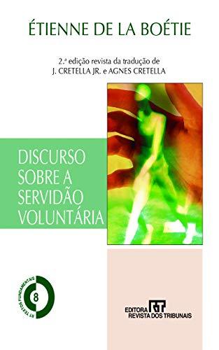 Discurso sobre a servidão voluntária (Discours de la servitude volontaire Livro 8)
