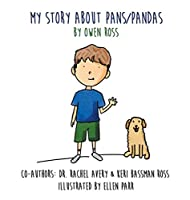 My Story About PANS/PANDAS by Owen Ross