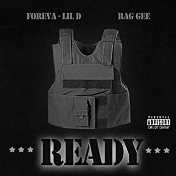 Ready (feat. Rag Gee)