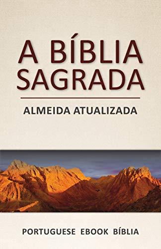A Bíblia Sagrada: Almeida Atualizada (Portuguese)