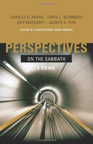 Perspectives on the Sabbath: 4 Views