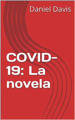 COVID-19: La novela