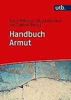 Handbuch Armut: Ursachen, Trends, Massnahmen