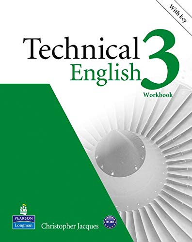Technical english. Workbook-Key. Per le Scuole superiori. Con CD-ROM: Technical English Level 3 Workbook with Key/Audio CD Pack: Industrial Ecology