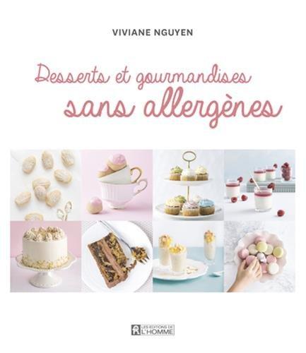 Desserts et gourmandises sans allergènes