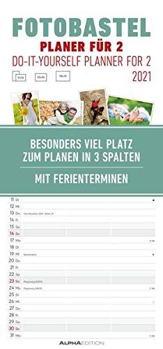 Foto-Bastelplaner für 2 - Kalender 2021 - Bastel-Kalender - Do it yourself calendar 21x45 cm - datiert - 3 Spalten - mit Ferienterminen - Foto-Kalender - Alpha Edition