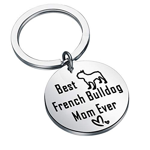 BEKECH French Bulldog Gifts Funny Bulldog Dog Mom Gift Best French Bulldog Mom Ever Keychain Frenchie Gift for Dog Lovers Dog Owners (Silver)