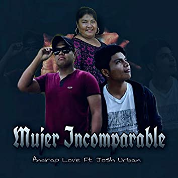 Mujer Imcomparable
