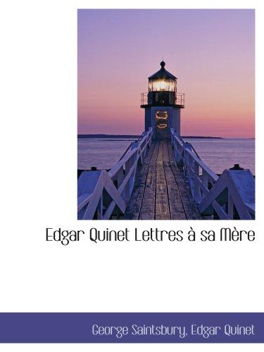 Edgar Quinet Lettres à sa Mère