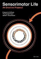 Sensorimotor Life: An Enactive Proposal