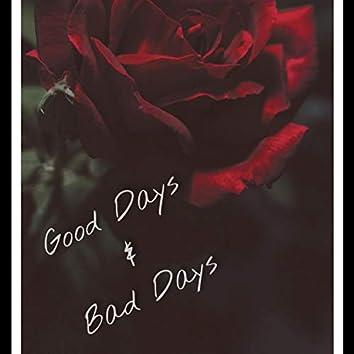 Good Days & Bad Days