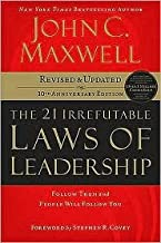 The 21 Irrefutable Laws of Leadership 10 Rev Upd edition