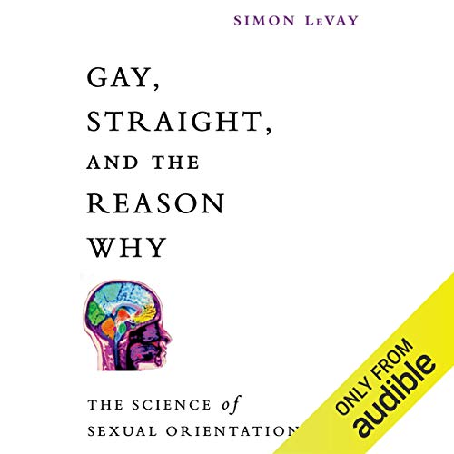 Gay, Straight, and the Reason Why cover art