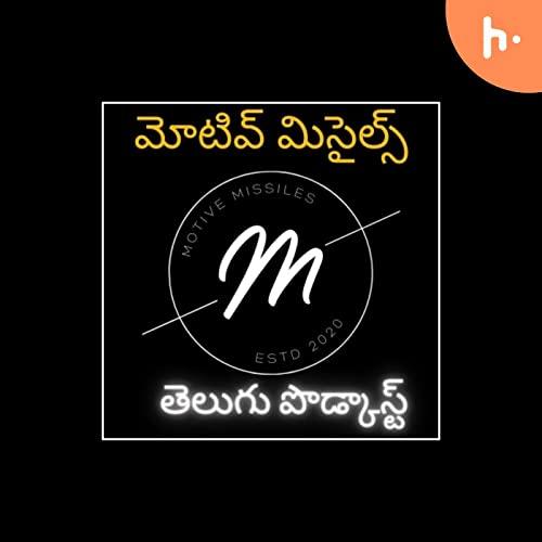 Motive Missiles Podcast By Shiva P Vangala cover art