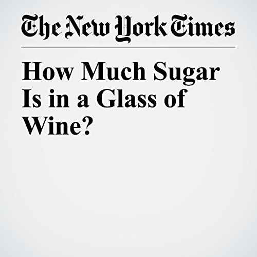 How Much Sugar Is in a Glass of Wine? audiobook cover art