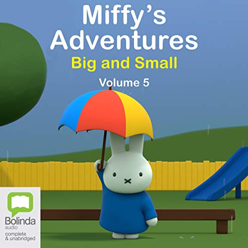 Couverture de Miffy's Adventures Big and Small: Volume Five