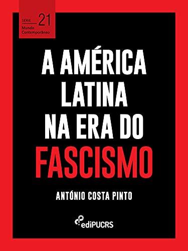 A América Latina na era do fascismo: 21