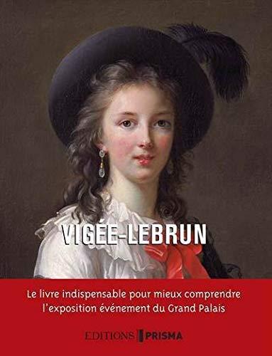 Louise Elisabeth Vigée-Lebrun : Peintre de Marie-Antoinette