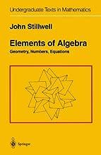 elements of algebra geometry numbers equations