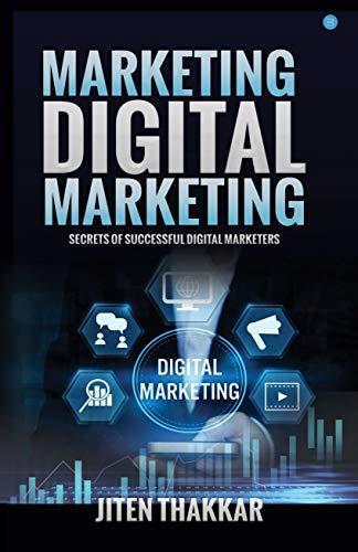 Marketing Digital Marketing: Secrets of successful digital marketers