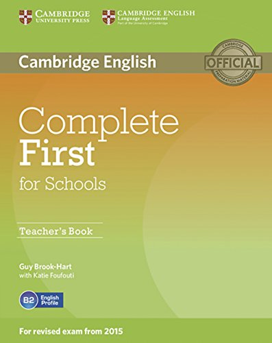 Complete First for Schools. Teacher's Book