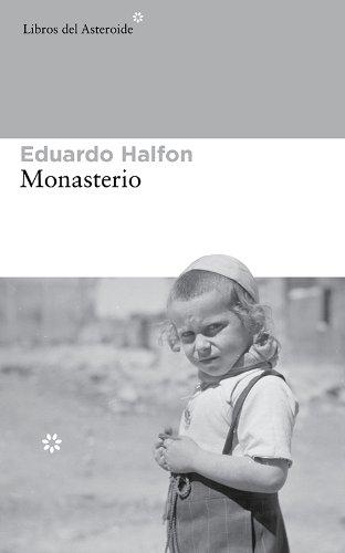 Monasterio (Libros del Asteroide nº 132)