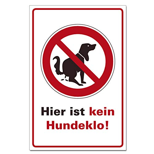 Kein Hundeklo Hundekack-Verbotsschild Hunde Toilette Schild 30x20cm Hartschaumplatte 3mm